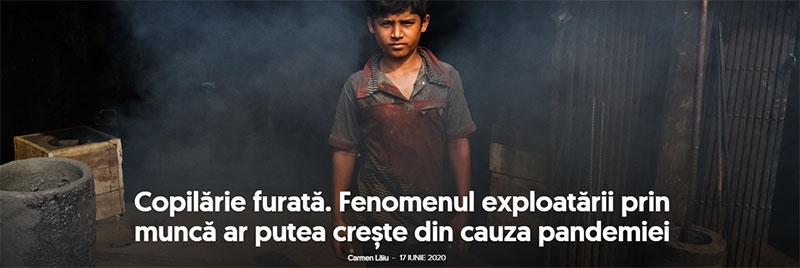 Copilărie furată. Fenomenul exploatării prin muncă ar putea crește din cauza pandemiei